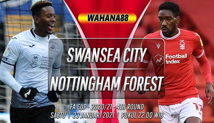 Prediksi Swansea City vs Nottingham Forest 23 Januari 2021