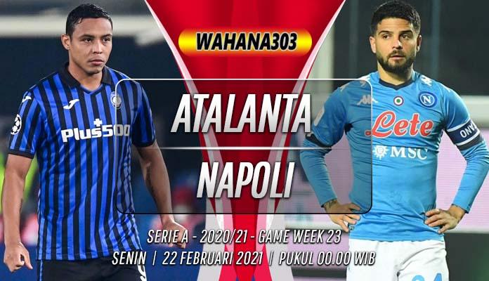 Prediksi Atalanta vs Napoli 22 Februari 2021