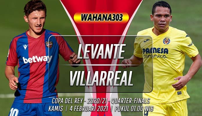 Prediksi Levante vs Villarreal 4 Februari 2021