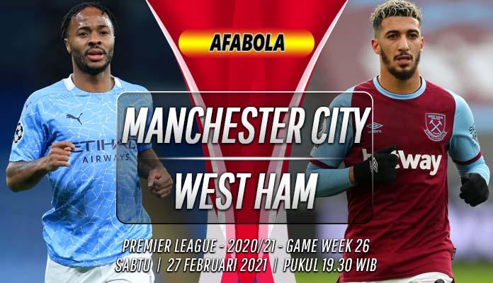Prediksi Manchester City vs West Ham 27 Februari 2021