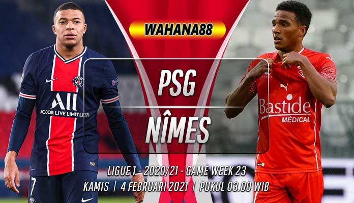 Prediksi PSG vs Nîmes 4 Februari 2021
