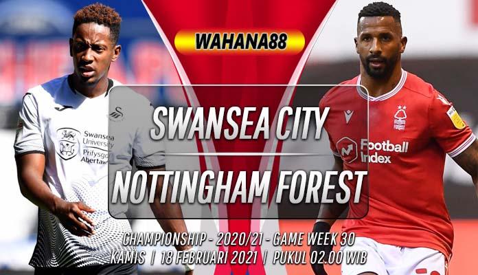 Prediksi Swansea City vs Nottingham Forest 18 Februari 2021