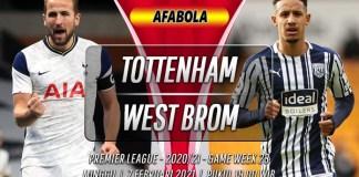 Prediksi Tottenham Hotspur vs West Brom 7 Februari 2021