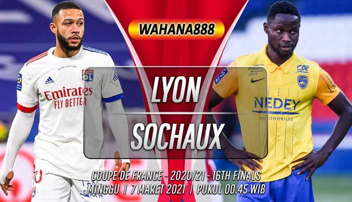 Prediksi Lyon vs Sochaux 7 Maret 2021