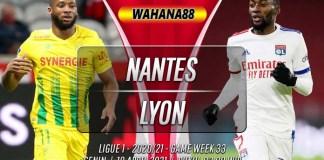 Prediksi Nantes vs Lyon 19 April 2021