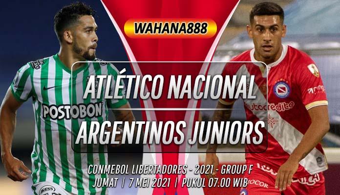 Prediksi Atlético Nacional vs Argentinos Juniors 7 Mei 2021