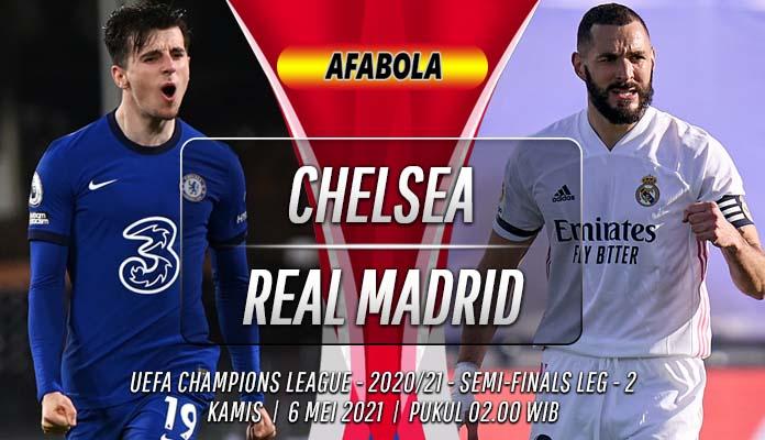 Prediksi Chelsea vs Real Madrid 6 Mei 2021