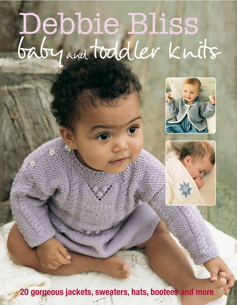 Baby and Toddler Knits | Debbie Bliss