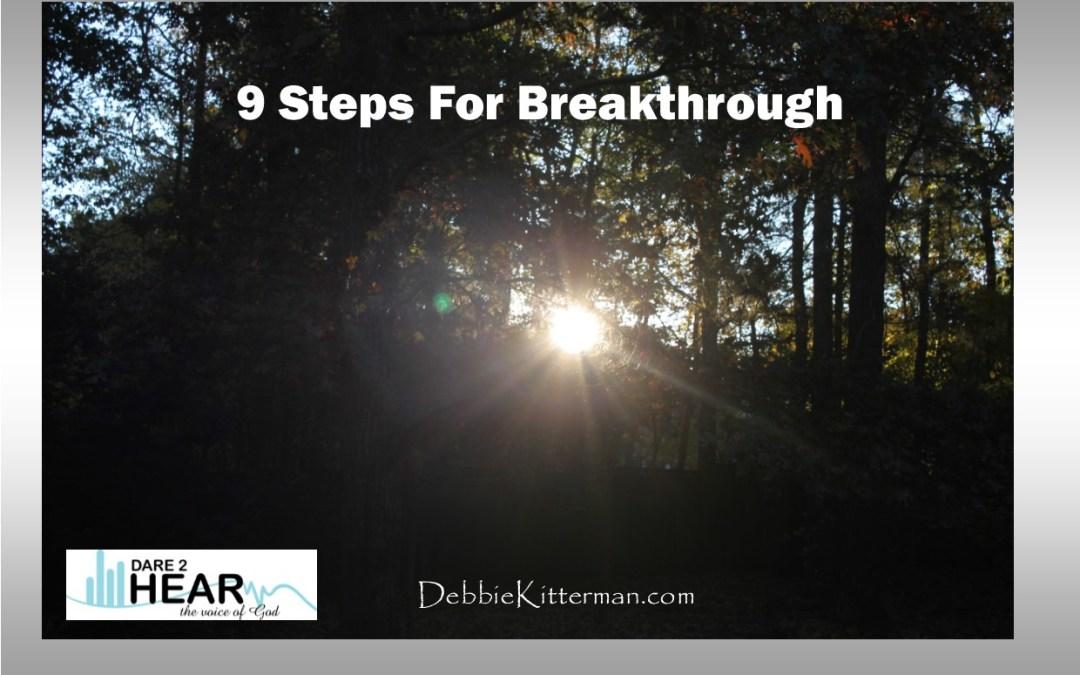9 Steps for Breakthrough