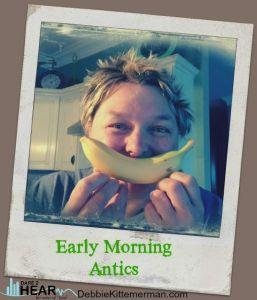 earlymorningantics
