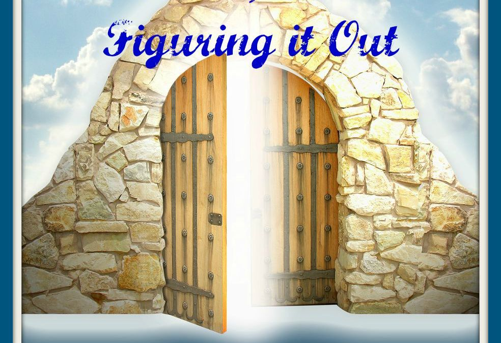 Dreams, Part 5 – Figuring It Out