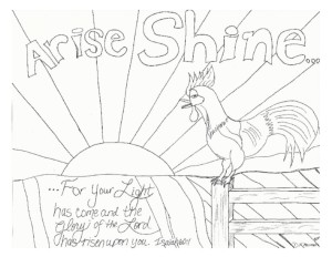 arise,shine rooster