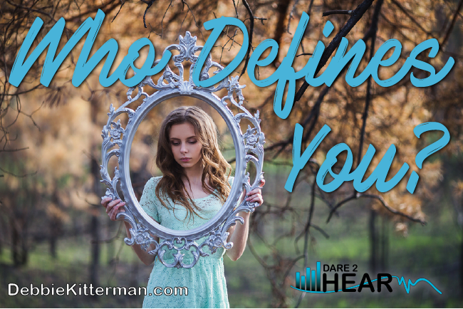 Who Defines You? & Tune In Thursday #8