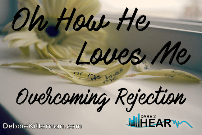 Oh How He loves me …& Tune In Thursday #11