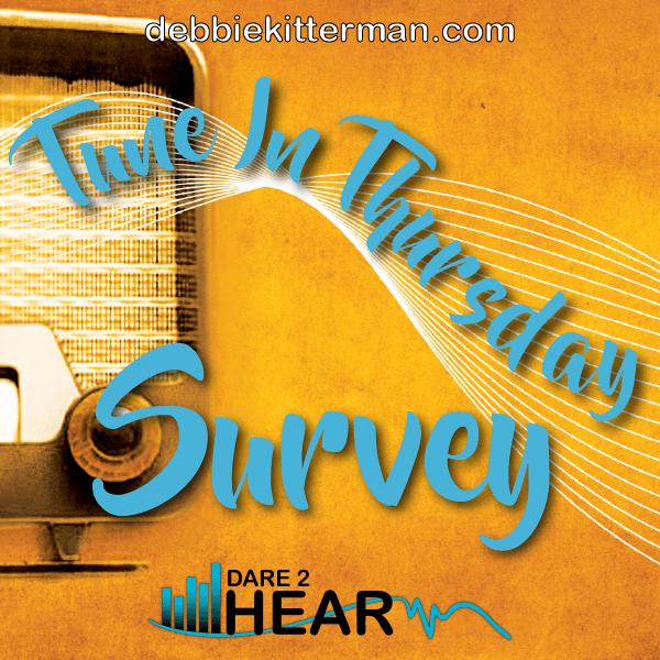 Tune In Thursday Linkup #14 & Survey