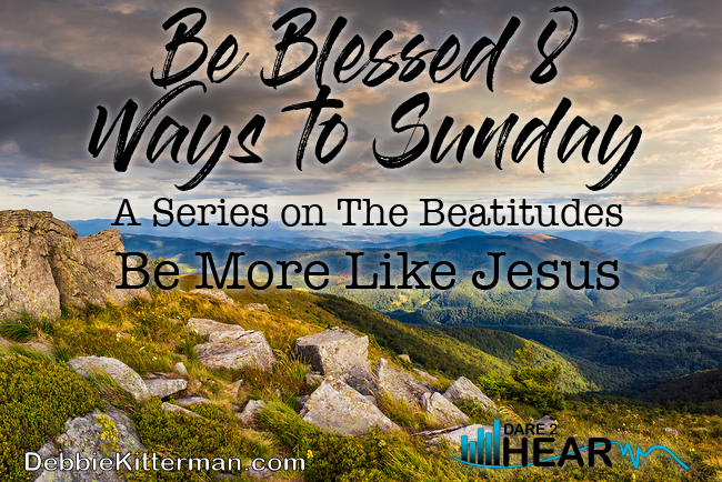 Blessed 8 Ways to Sunday: Be More Like Jesus!  & Tune In Thursday #65