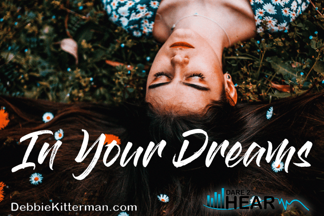 In Your Dreams & Tune In Thursday #72