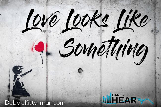 Love Looks Like Something + Tune In Thursday #138