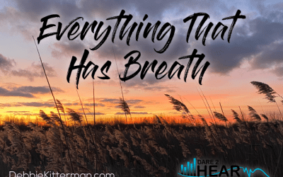 Everything that has Breath + Tune In Thursday #153