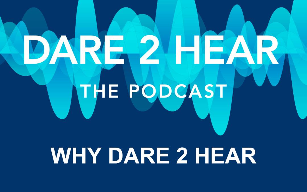 Dare 2 Hear + Tune In Thursday # 179