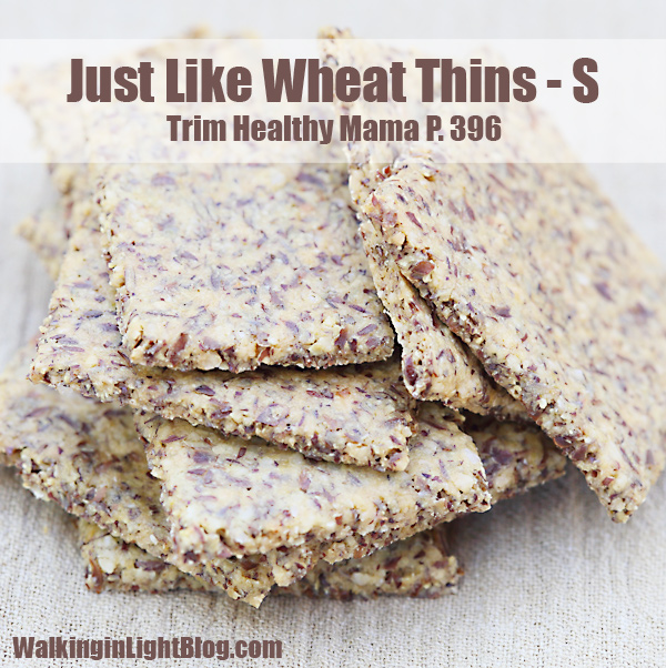 Trim Healthy Mama, Just Like Wheat Thins