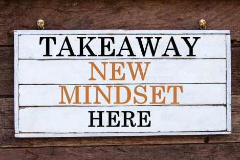 Takeaway New Mindset Here Inspirational message written on vintage wooden board. Motivation concept image