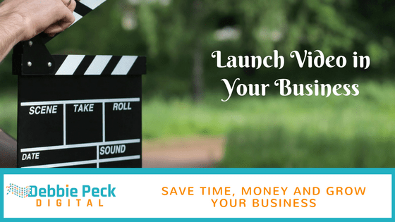 How to Launch Video Into Your Business