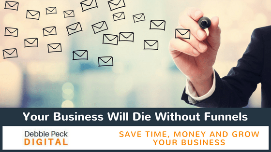 Your Business Will Die Without Funnels
