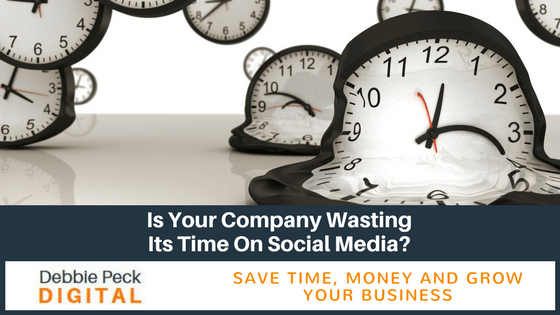 Is Your Company Wasting Its Time On Social Media?
