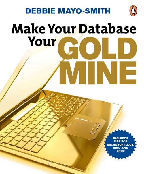 Make Your Database Your Goldmine