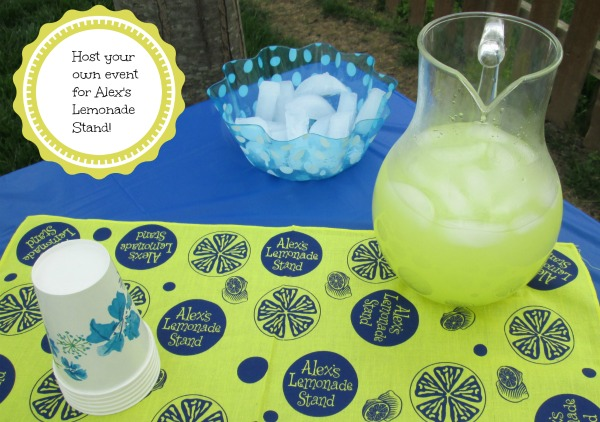 Host your own Alex's Lemonade Stand event!