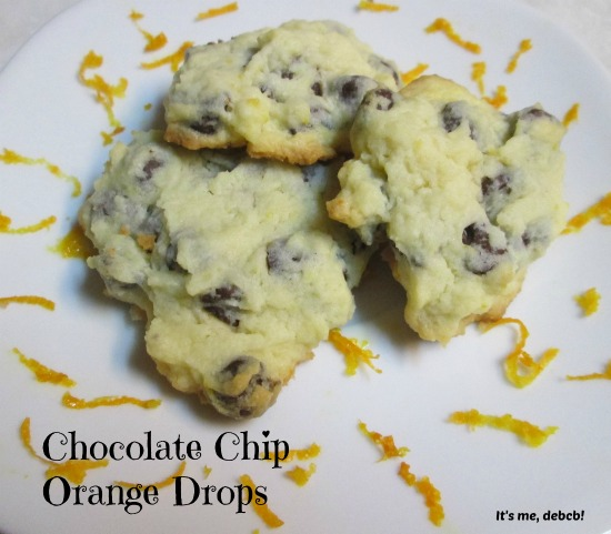 Chocolate Chip Orange Drops-It's me, debcb!