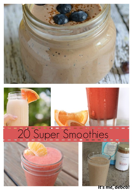 20 Super Smoothies- It's me, debcb!