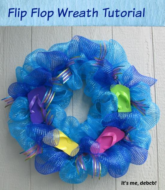Flip Flop Wreath Tutorial- It's me, debcb!