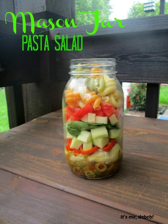 Mason Jar Pasta Salad- It's me, debcb!