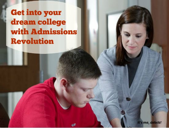 Get into your dream college with Admissions Revolution- It's me, debcb!