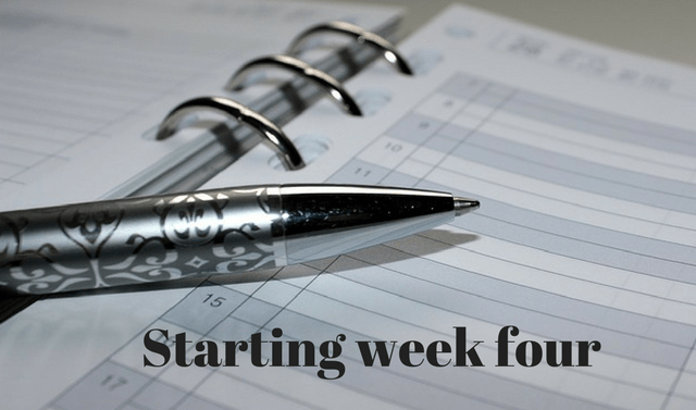 Starting week four