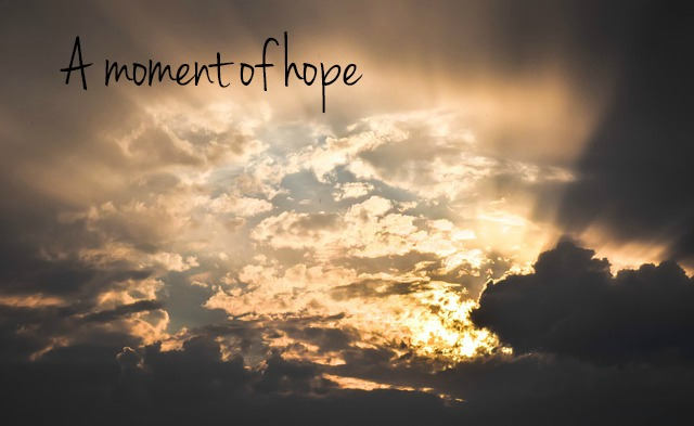 A moment of hope