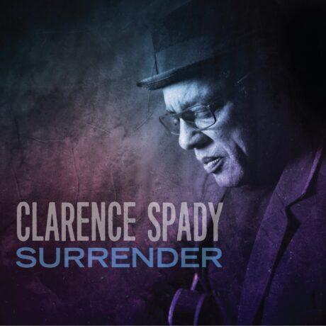 Clarence Spady – Geeft zich over | Terug in de handen van de schepper