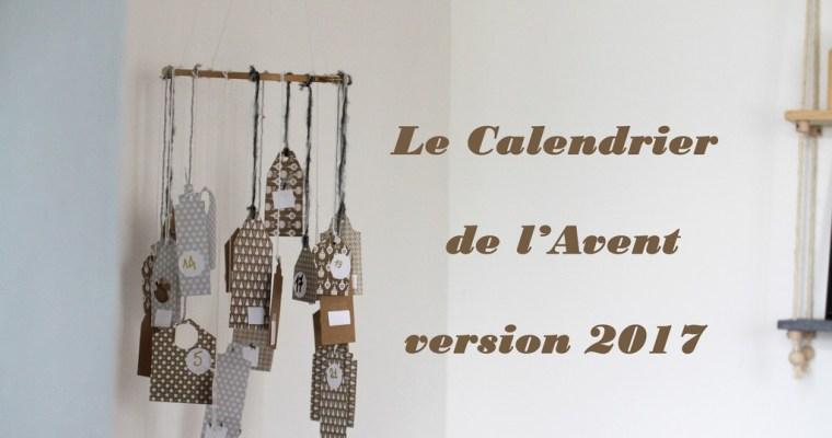 Le calendrier de l'Avent 2017