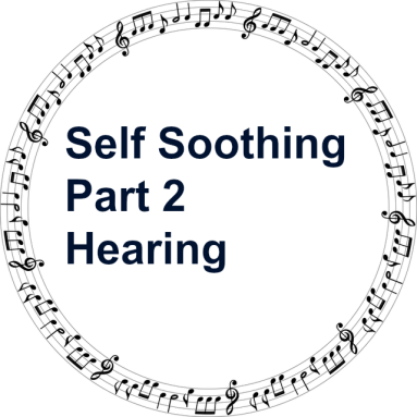 self-soothing-part-2-hearing