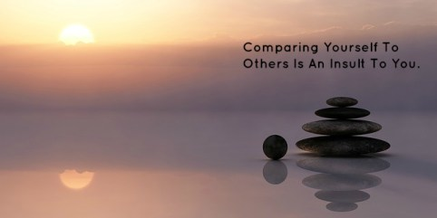 comparing-yourself-to-others-is-an-insult-to-you