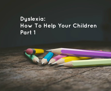 dyslexia-how-to-help-your-children-part-1