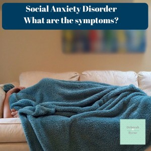 What are the symptoms of social anxiety disorder