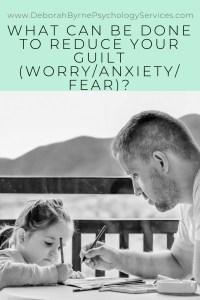 How To Not Feel Guilty As A Parent - Deborah Byrne