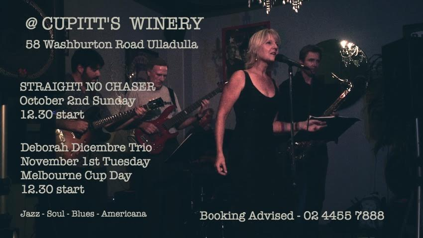 @ CUPITT's WINERY - Straight no Chaser and Deborah Dicembre Sunday Oct 2nd 2016