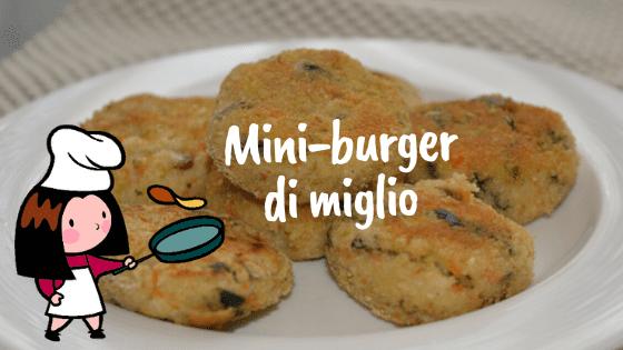 Mini-burger di miglio con verdure.