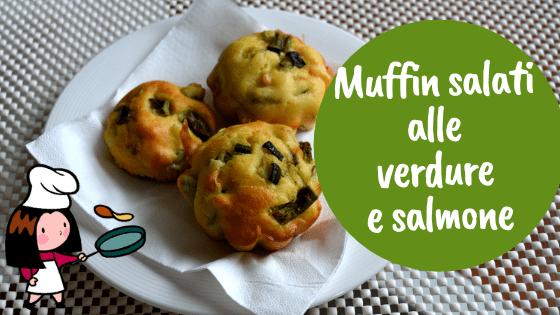 Muffin salati di verdure e salmone
