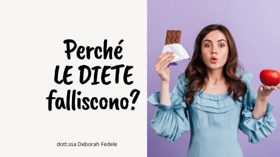 Perché le diete falliscono? Tutti i motivi!