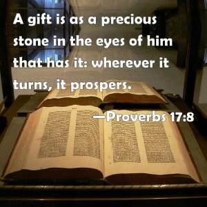 Proverbs 18 7 A gift is like a precious stone